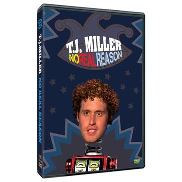 T.J. Miller: No Real
